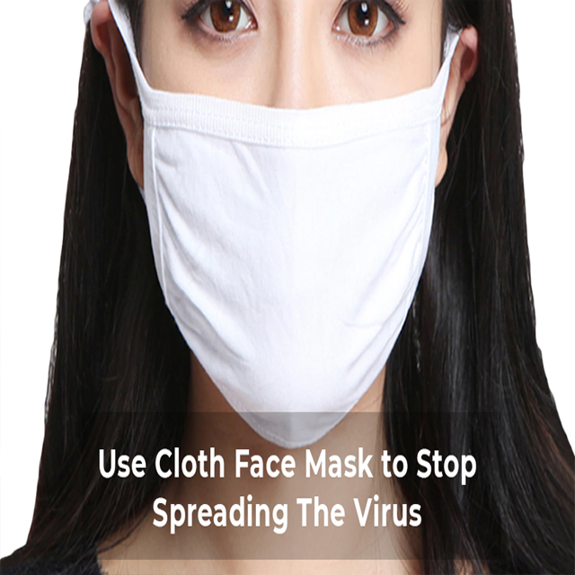 Use Cloth Face Mask to Stop Spreading The Virus